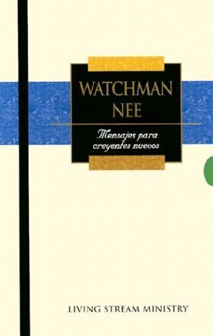 Watchman Nee-set (Mensajes Para Creyentes Nuevos / New Believer's Series Set (Spanish) by Watchman Nee (1998-05-01))