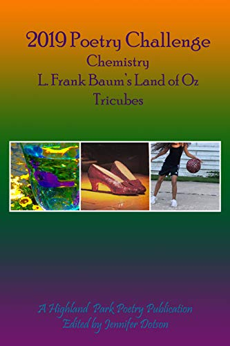 2019 Poetry Challenge: Chemistry / L. Frank Baum's Land of Oz / Tricubes (English Edition)
