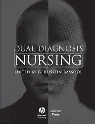Dual Diagnosis Nursing: Nursing Management