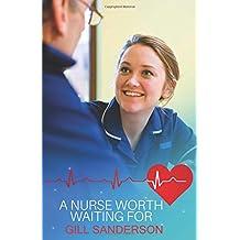 A Nurse Worth Waiting For: A heartwarming medical romance (Medical Romance Specials)