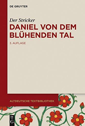 Daniel von dem Blühenden Tal (Altdeutsche Textbibliothek 92)