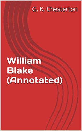 William Blake (Annotated) (English Edition)