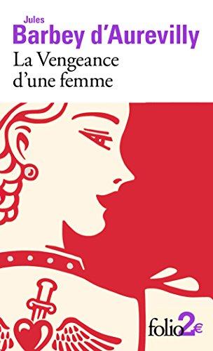La vengeance d'une femme. Dessous de cartes d'une partie de whist (Folio 2€)