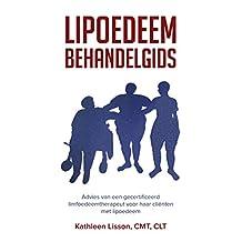 Lipoedeem Behandelgids: Advies van een gecertificeerd limfoedeemtherapeut voor haar cliënten met lipoedeem