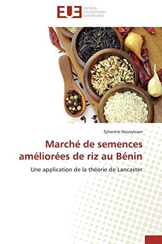 Marché de semences améliorées de riz au bénin par Sylvestre Houeyissan
