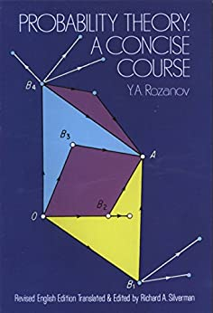 Probability Theory: A Concise Course (Dover Books on Mathematics) by [Rozanov, Y. A.]