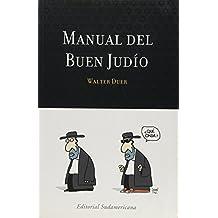 Manual Del Buen Judio/ the Guide of the Good Jewish