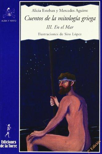 Cuentos de la mitología griega III: En el Mar (Alba y mayo, narrativa)