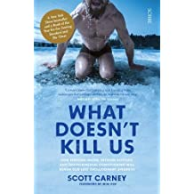 Carney, S: What Doesn't Kill Us