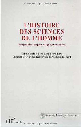Histoire des Sciences de l'Homme - Trajectoires, enjeux et questions vives