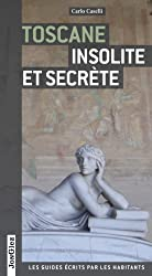 Toscane insolite et secrète