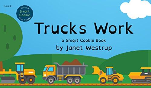 Trucks Work (English Edition)
