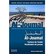 Al Joumal Syntaxe de l'Arabe Vocabulaire de Presse - Niveau B1 Texte Arabe Entierement Vocalise