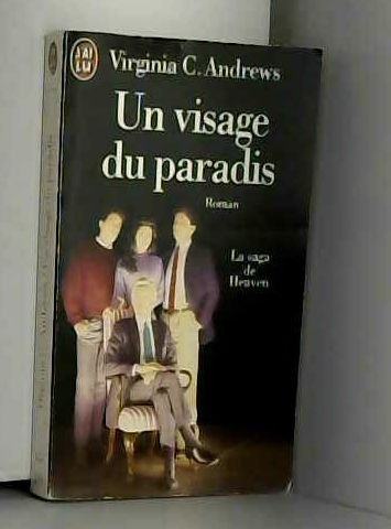 La saga de Heaven, un visage du paradis par Virginia C.