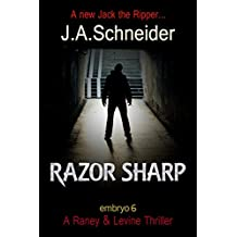 RAZOR SHARP (EMBRYO: A Raney & Levine Thriller Book 6)