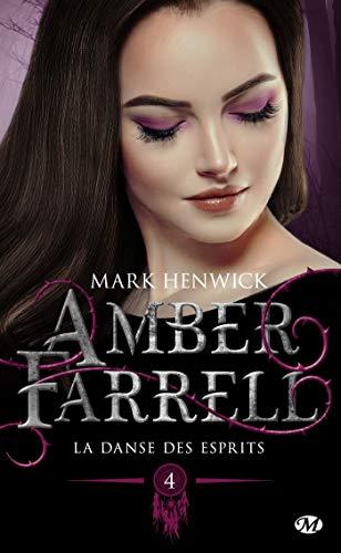 La danse des esprits: Amber Farrell, T4