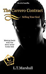 The Carrero Contract ~ Selling Your Soul: Alexi & Camilla (The Carrero Series Book 7)