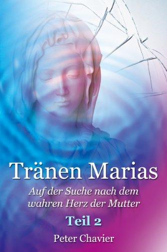 trnen-marias-auf-der-suche-nach-dem-wahren-herz-der-mutter-teil-2