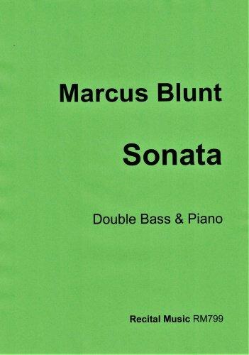 Marcus Blunt: Sonata (Double Bass & Piano)