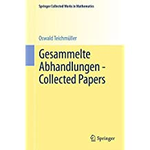 Gesammelte Abhandlungen - Collected Papers (Springer Collected Works in Mathematics)