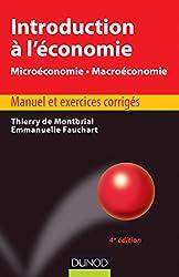 Introduction à l'économie - 4ème édition - Microéconomie. Macroéconomie