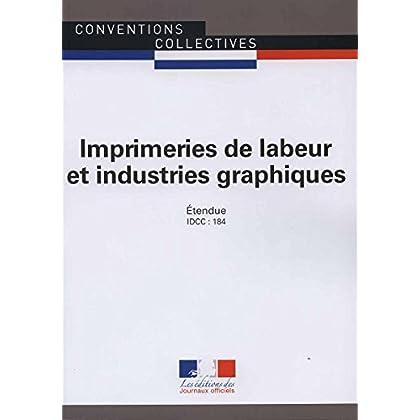 Imprimeries de labeur et industries graphiques - Convention collective nationale étendue 12e édition - Brochure 3138 IDCC : 184