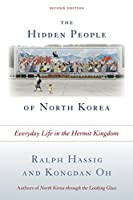 This unique book, now fully updated, provides a comprehensive overview of all aspects of life in North Korea today. Drawing on decades of experience, noted experts Ralph Hassig and Kongdan Oh explore a world few outsiders can ...