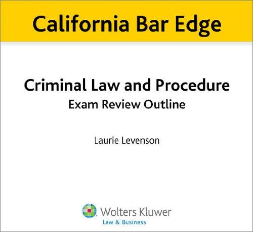 California Bar Edge: California Criminal Law and Procedure Exam Review Outline for the Bar Exam (English Edition) (California Bar Edge)