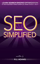 SEO Simplified - Learn Search Engine Optimization Strategies and Principles for Beginners (The SEO Series Book 2) (English Edition)
