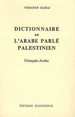 Dict. arabe parle palestinien. français-
