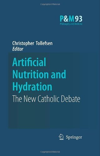 Artificial Nutrition and Hydration: The New Catholic Debate (Philosophy and Medicine) by Springer (2007-12-17)