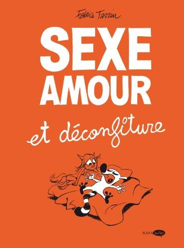 SEXE AMOUR ET DECONFITURE