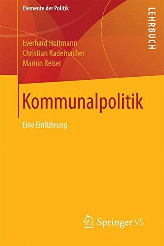 Kommunalpolitik: Eine Einfuhrung (Elemente der Politik)