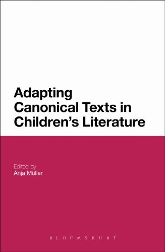 Adapting Canonical Texts in Children's Literature (English Edition)