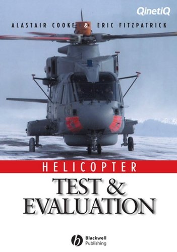 Helicopter Test and Evaluation (Aiaa Education Series) por Cooke