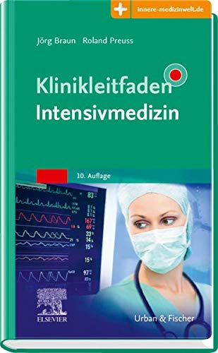 Klinikleitfaden Intensivmedizin: Mit Zugang zur Medizinwelt
