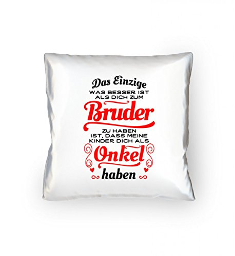 shirt-o-magic Hochwertiges Kopfkissen 40x40cm – Toller Bruder, toller Onkel – Geschenk Onkel Patenonkel Pate Bruder