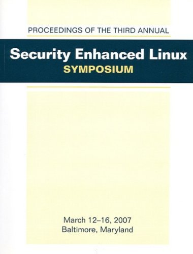 Security Enhanced Linux Syposium-SELinux 2007 by edited (2007) Perfect Paperback