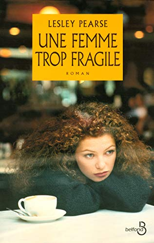 Une femme trop fragile par Lesley PEARSE