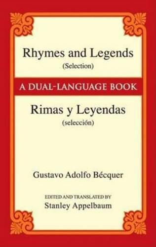 Rhymes And Legends (Dover Dual Language Spanish)