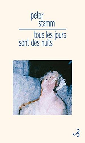 Tous Les Jours Sont Des Nuits [Pdf/ePub] eBook