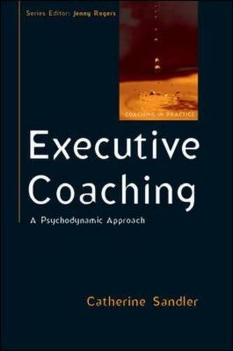 executive-coaching-a-psychodynamic-approach-uk-higher-education-oup-humanities-social-sciences-couns