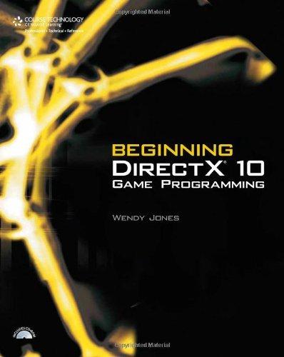 Beginning DirectX 10 Game Programming by Wendy Jones (27-Aug-2007) Paperback