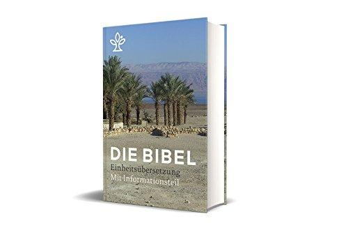 Die Bibel. Mit Informationen zu Geschichte, Kultur und Theologie.: Gesamtausgabe. Revidierte Einheitsübersetzung 2017