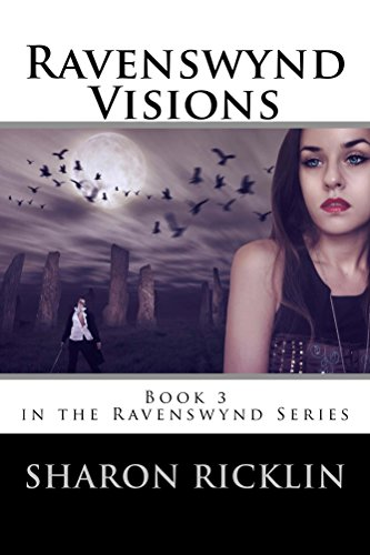 free kindle book Ravenswynd Visions (Ravenswynd Series) Book 3