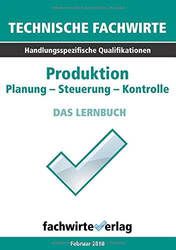 TFW: Produktion: Planung - Steuerung – Kontrolle (Technische Fachwirte)