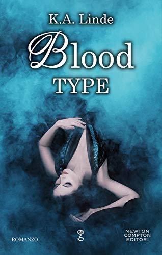 Blood Type (Blood Type Series Vol. 1) di [Linde, K.A.]