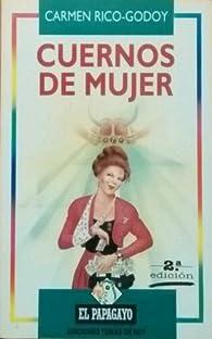 Cuernos de mujer par Carmen Rico-Godoy
