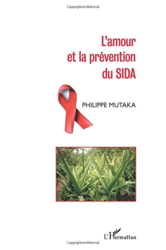 Amour et la Prevention du Sida