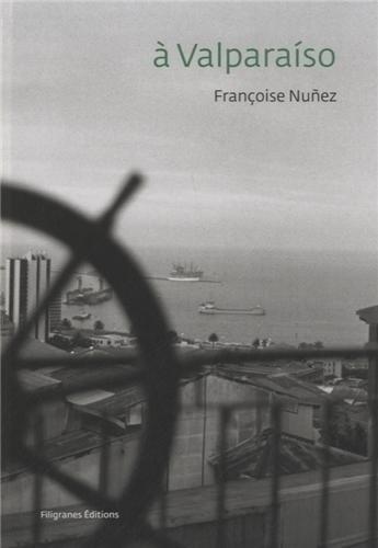 A Valparaiso par Françoise Nuñez